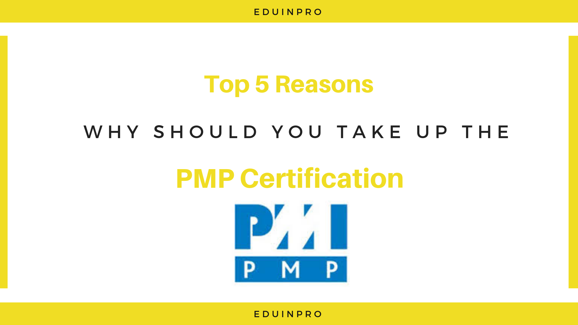 5 Benefits Of Having A Pmp Certification Why Pmp Certification Is
